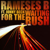 Rameses B & Jonny Beck - Waiting for the Rush [OUT NOW on DNBR Records]