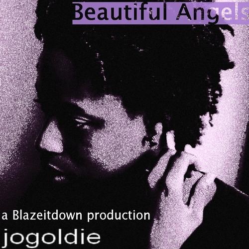 JoGoldie - Beautiful Angels (Produced By Blazeitdown)