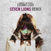 Florence And The Machine - Cosmic Love (Seven Lions Remix) [DL link in description].mp3