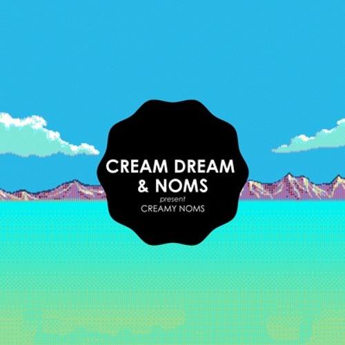 Cream Dream & Noms - Creamy Noms (Flubba juke remix)