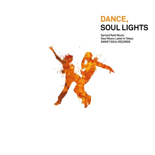 DANCE, SOUL LIGHTS short mix