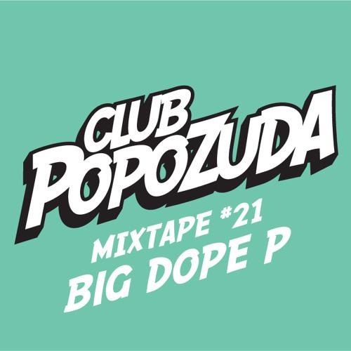 Club Popozuda Mixtape #21 (Big Dope P)