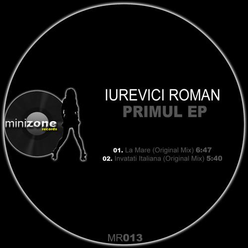 Iurevici Roman - Primul EP // Minizone Records