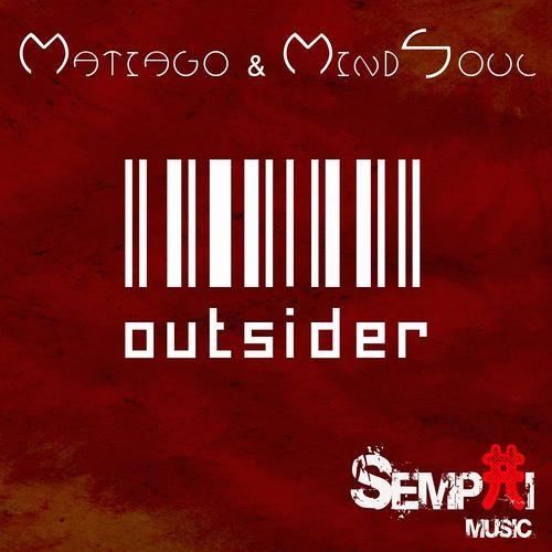 Matiago & Mindsoul - Outsider (Dennis Frohler Remix)
