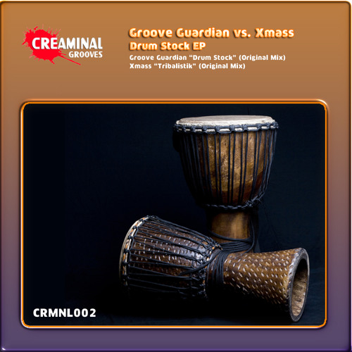 Groove Guardian - Drum Stock (Original Mix) - CRMNL002 - Creaminal Grooves