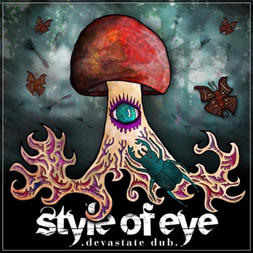 Style Of Eye - Devastate Dub