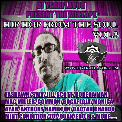 DJ YERAFLAVOR MIXTAPE HIP HOP FROM THE SOUL VOL.3