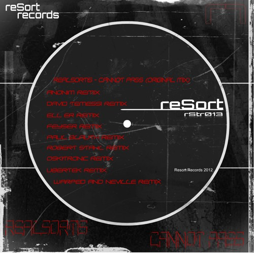 Realsortis - cannot pass (Ubertek remix) Resorted Records