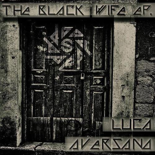 Luca Aversano-The Black Wife
