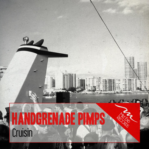 HandGrenade Pimps-Cruisin' (Original mix)