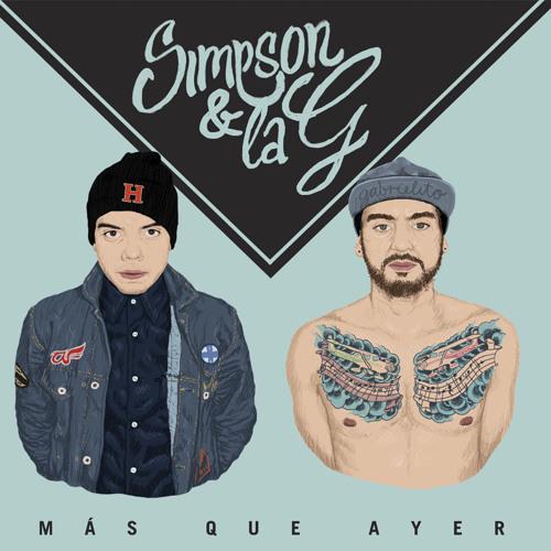 SIMPSON Y LA G - MAS QUE AYER