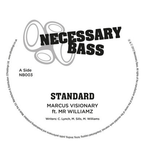 Marcus Visionary Feat. Mr. Williamz - Standard - Necessary Bass