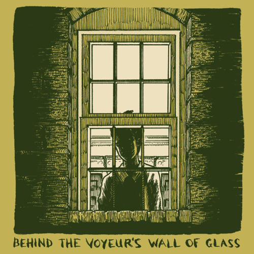 Behind The Voyeur's Wall Of Glass