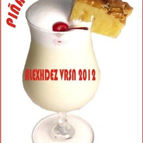 Piña colada alexhdez vrsn 2012