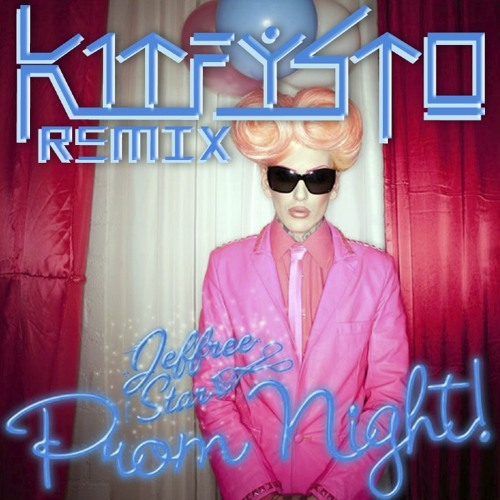 Prom Night (Kit Fysto Remix)