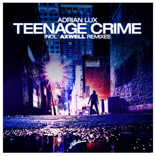 Teenage Crime (Discovery Remix)