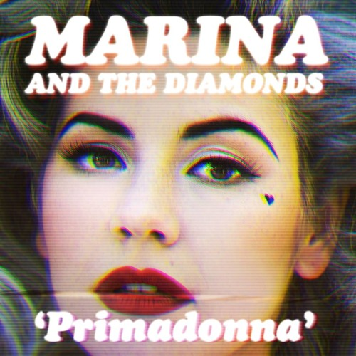 Marina and the Diamonds - Primadonna - [Benny Benassi Remix Edit]