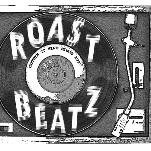 Roast Beatz What'cha Want