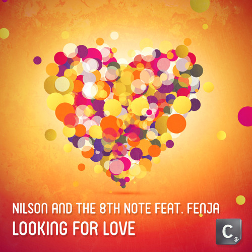 Nilson & The 8th Note Feat. Fenja - Looking For Love CLIP