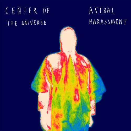Astral Harassment