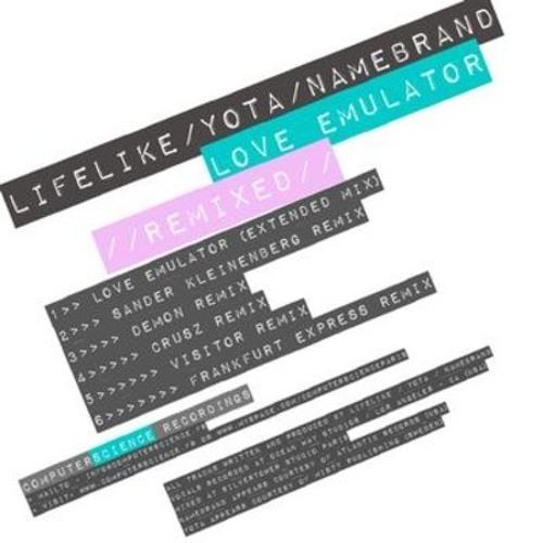LIFELIKE / YOTA / NAMEBRAND - Love Emulator (VISITOR remix)