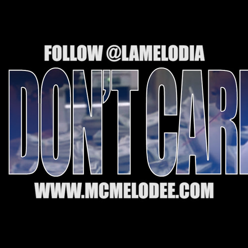 MC Melodee - I Don't Care (Prod. by Cookin Soul)