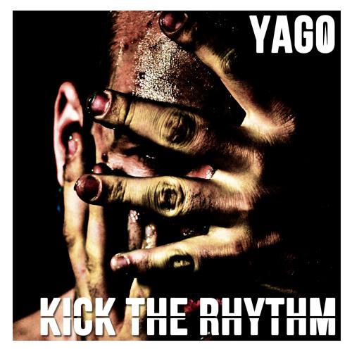 YAGO   Kick The Rhythm (Snippet)