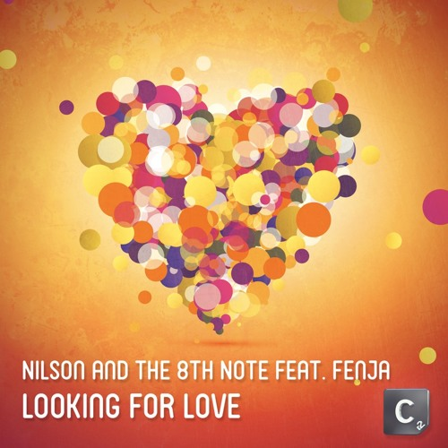 Nilson & The 8th Note Ft Fenja - Looking for love (Original Mix)