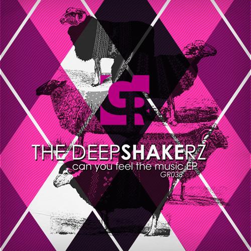 GR038 The Deepshakerz - Can U Feel The Music (Original Mix)
