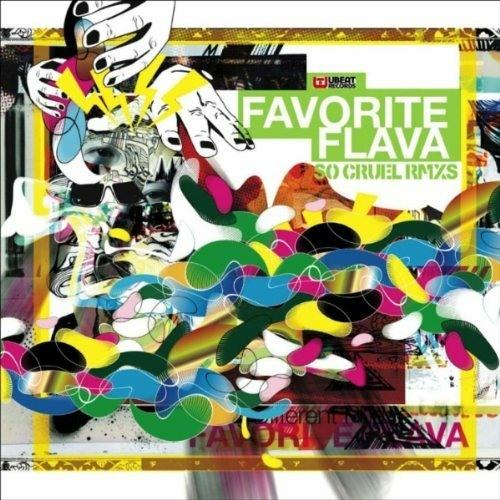 Favorite Flava - So Crule (sauce81 remix)