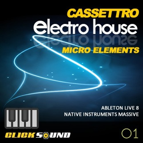 (Ableton Template) Cassettro Electro House Micro Elements *Available Now on Clicksound.net*