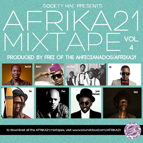 AFRIKA21 The Mixtape vol.4 - The SXSW Edition