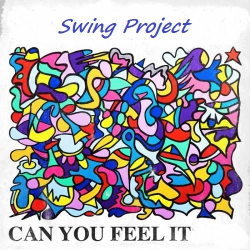 SWING PROJECT DEMO - Can You Feel It 20.03.2012 CUTTED