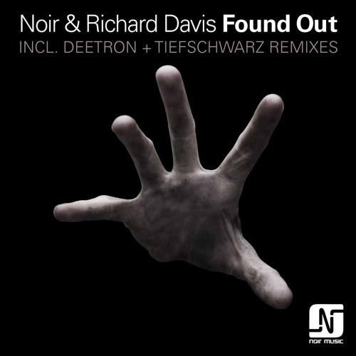 Noir and Richard Davis - Found Out (Deetron Sunshower Remix) - Noir Music // mp3 snippet