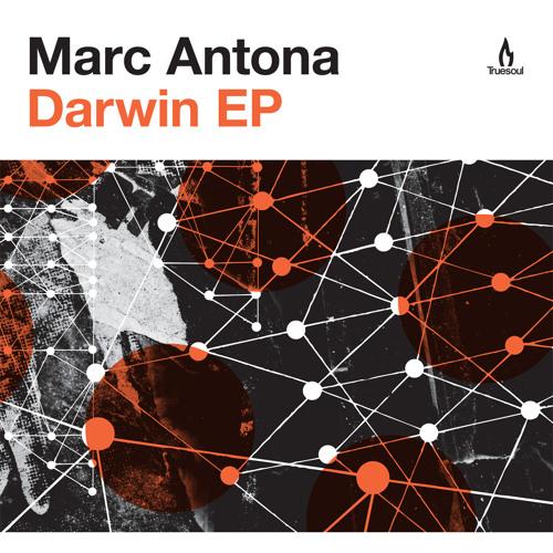 TRUE1236 - Marc Antona - Darwin EP - Truesoul