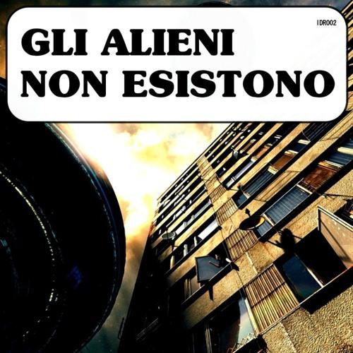 Carlo Cavalli - Gli Alieni Non Esistono (Original Mix)