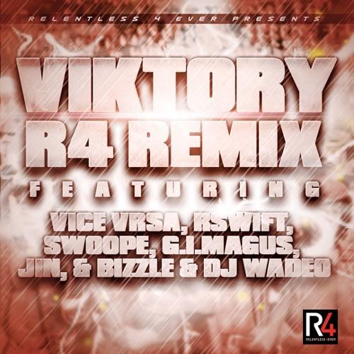 Viktory - R4 Remix (feat. Jin, R-Swift, Swoope, Bizzle, G.I. Magus, Vice Vrsa & DJ Wade-O)