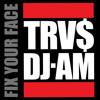DJ AM - Fix Your Face Mixtape
