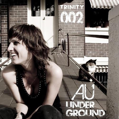 AU Underground 002 Trinity