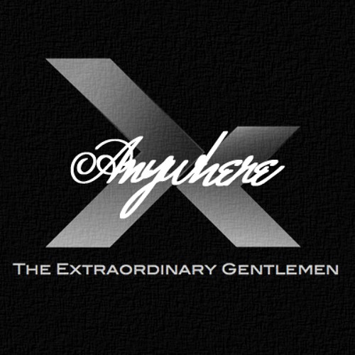 The Extraordinary Gentlemen - Anywhere (So Good Remix)