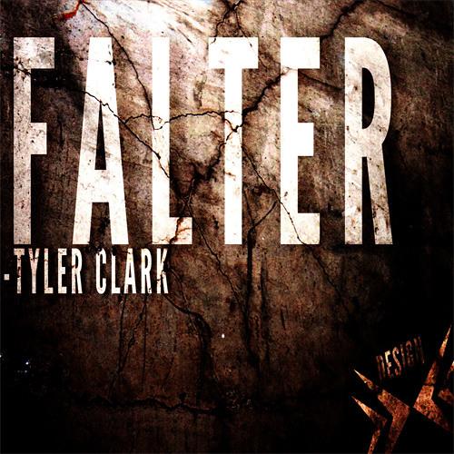 Tyler Clark - Falter