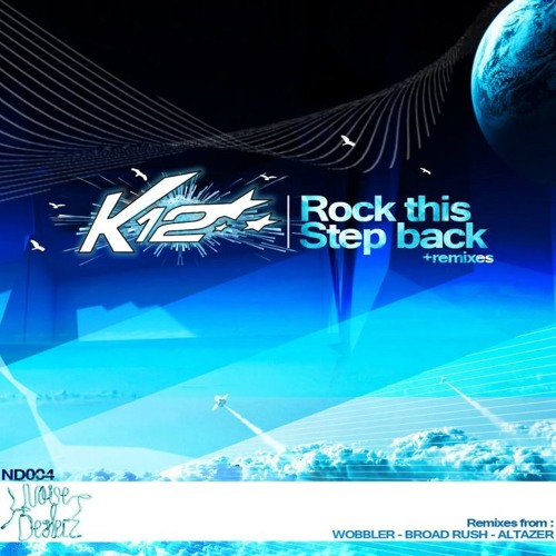 K12 - Rock This Wobbler remix - (preview)  OUT NOW !