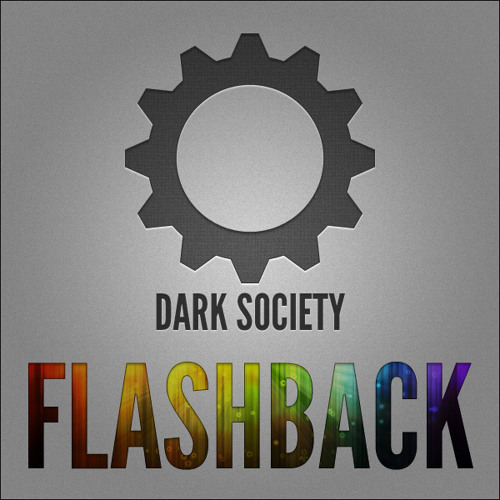 DarkSociety - Flashback (Mix Preview)