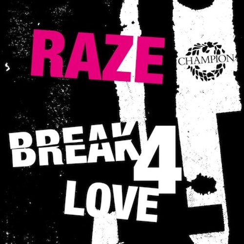 Raze - Break 4 Love - Blame Remix