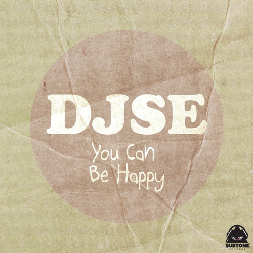 DJSE - You Can Be Happy (original mix)
