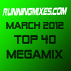 Top 40 Megamix - March 2012