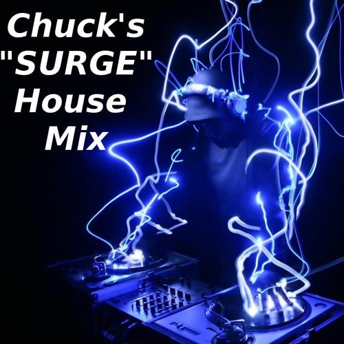 Chuck's SURGE House Mix