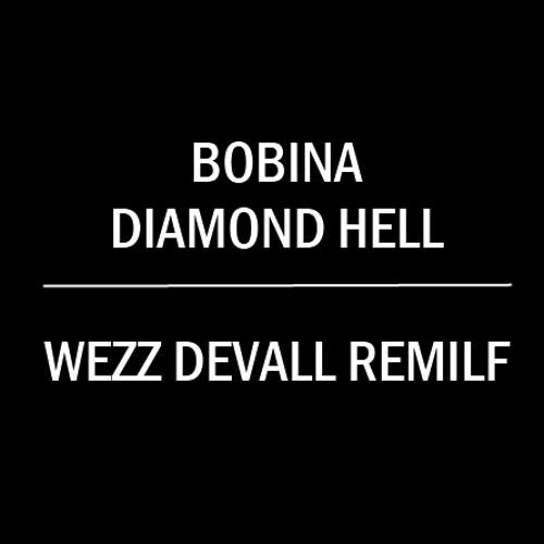 PREVIEW Bobina - Diamond Hell (Wezz Devall Remilf) [Blackhole] PREVIEW