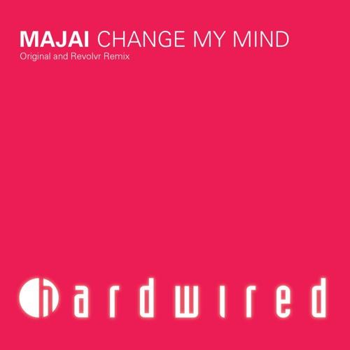 Majai - Change My Mind (Revolvr Remix Radio Edit)