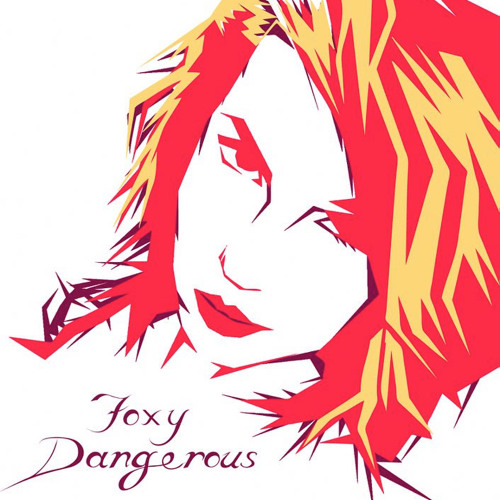 03 Foxy Dangerous - Give and Take